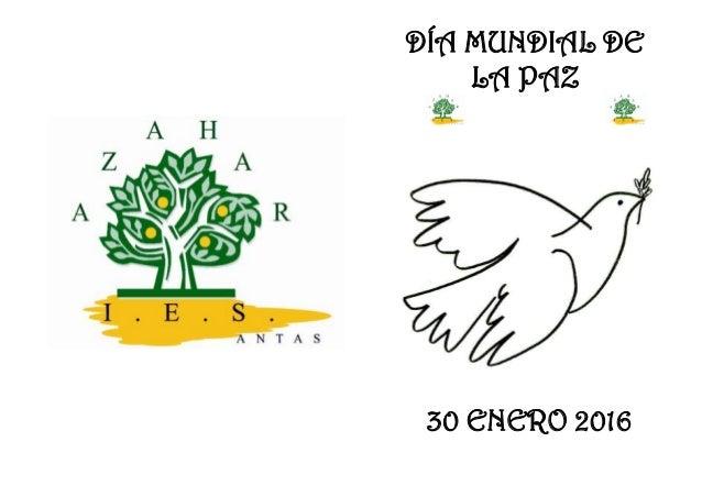 DÍA MUNDIAL DE LA PAZ 30 ENERO 2016