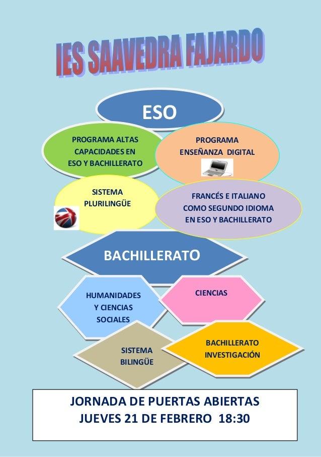 ESO PROGRAMA ALTAS CAPACIDADES EN ESO Y BACHILLERATO PROGRAMA ENSE�ANZA DIGITAL SISTEMA PLURILING�E BACHILLERATO FRANC�S E...