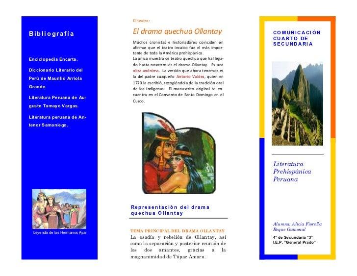 El teatro:Bibliografía                      El drama quechua Ollantay                             COMUNICACIÓN            ...