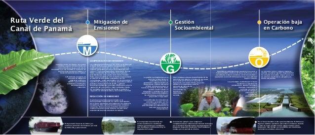 G O M Ruta Verde del Canal de Panamá Las emisiones generadas por las naves en su paso por el Canal de Panamá se podrían co...