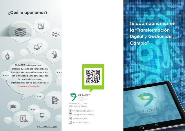 GlobalNET Solutions es una empresa que está a la vanguardia en investigación, desarrollo e innovación, con la finalidad de ...