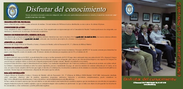 """triptico universidad de mayores 30-12-13:_ 24/01/2014 10:18 Página 1  Disfrutar del conocimiento """"Nunca consideres el estu..."""