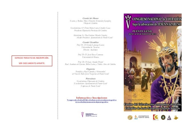 Comité de Honor  Excmo. y Rvdmo. Mons. Demetrio Fernández González Obispo de Córdoba Excelentísima Srª. Doña María Luisa C...