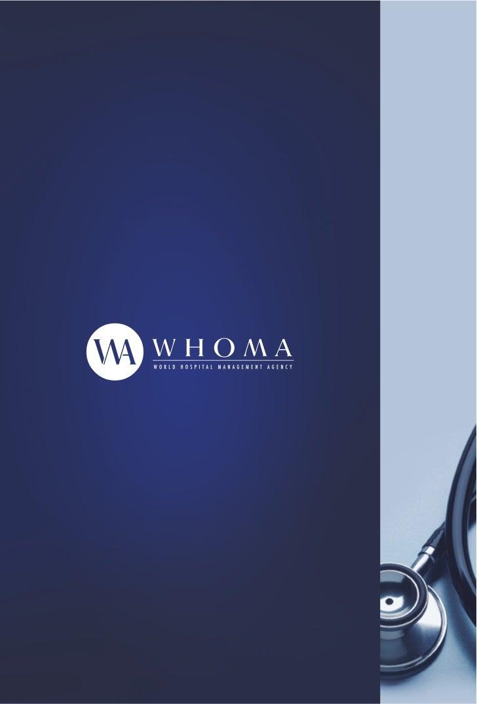 WHOMA / WORLD HOSPITAL MANAGEMENT AGENCYEspecializados en la prestación de servicios ysoluciones Globales en el ámbito de ...