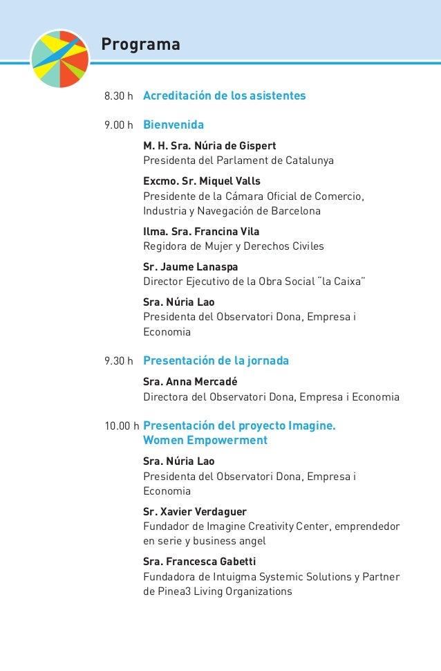 Programa 8.30 h Acreditación de los asistentes 9.00 h Bienvenida  M. H. Sra. Núria de Gispert  Presidenta del Parlamen...
