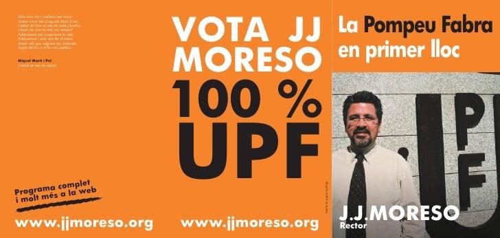 VOTA JJ                                       La Pompeu Fabra ¿Qui sinó tots -i cadascú per torna-- Podem crear des d'aque...