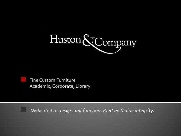 Fine Custom Furniture<br />Academic, Corporate, Library<br />Dedicated to design and function. Built on Maine integrity.<b...