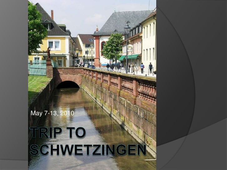 May 7-13, 2010<br />Trip to Schwetzingen<br />