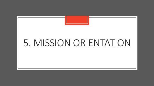 5. MISSION ORIENTATION