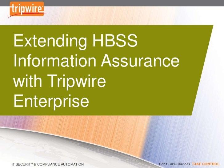 Extending HBSS Information Assurance with Tripwire Enterprise