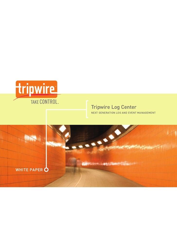 Tripwire Log Center: Next Generation Log and Event Management