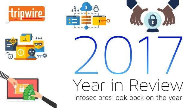 2017 in Review: Infosec Pros Look Back on the Year