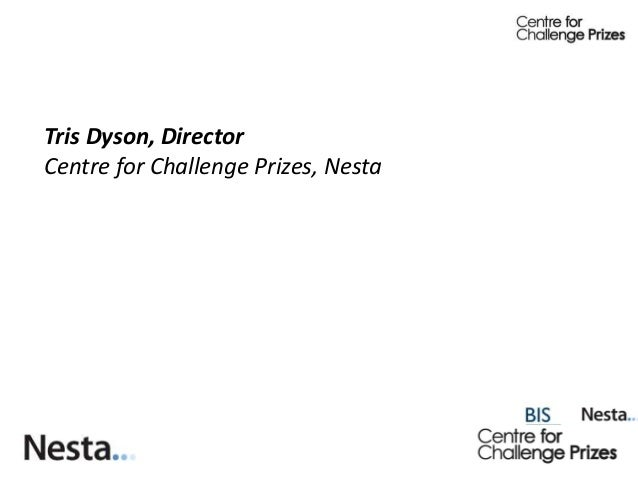 Tris Dyson, DirectorCentre for Challenge Prizes, Nesta