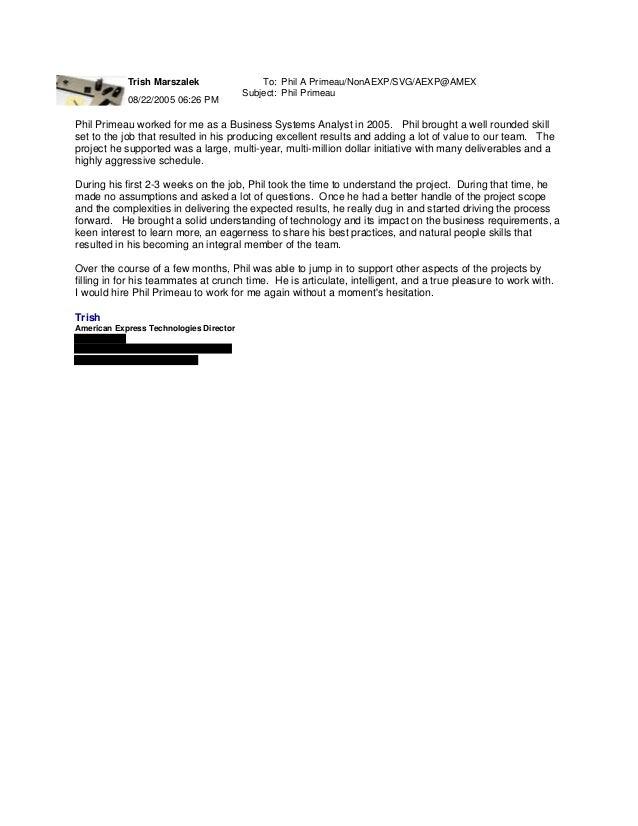 Trish Marszalek 08/22/2005 06:26 PM To: Phil A Primeau/NonAEXP/SVG/AEXP@AMEX Subject: Phil Primeau Phil Primeau worked for...