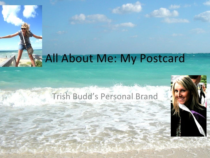 All About Me: My Postcard Trish Budd's Personal Brand