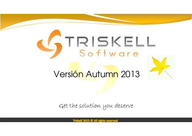 Proof Of Concept sur  Versión Autumn 2013  Get the solution you deserve Triskell 2013 © All rights reserved