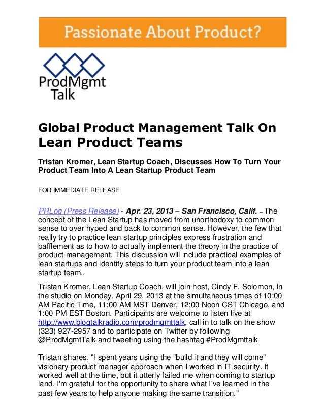 Global Product Management Talk OnLean Product TeamsTristan Kromer, Lean Startup Coach, Discusses How To Turn YourProduct T...