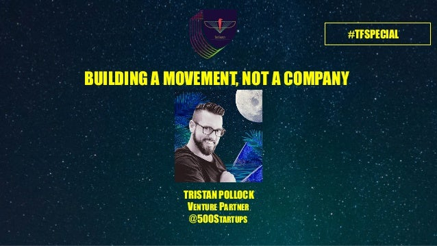Building a Movement by Tristan Pollock at The Family Paris Slide 3
