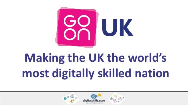 Making the UK the world's most digitally skilled nation