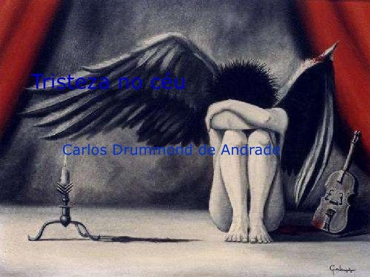Tristeza no céu   Carlos Drummond de Andrade
