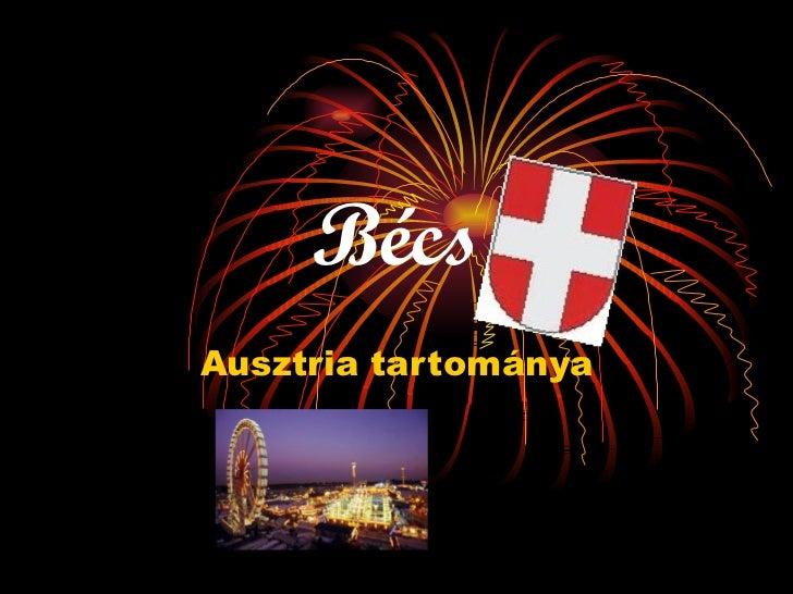 Bécs Ausztria tartománya