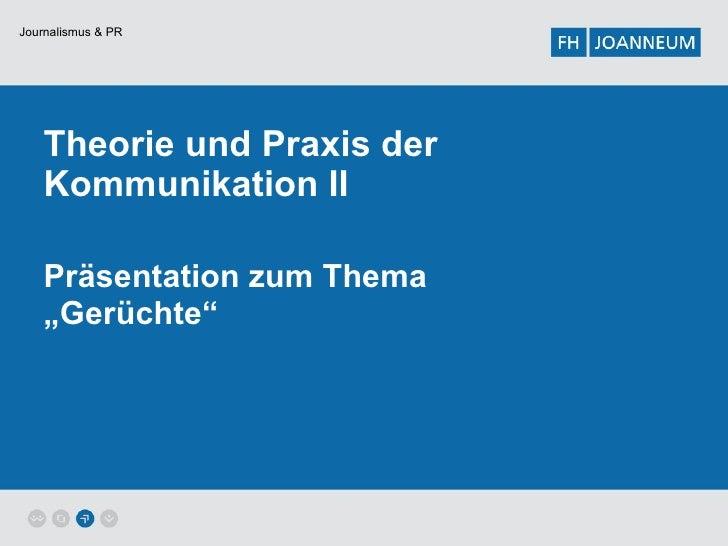 """Theorie und Praxis der Kommunikation II Präsentation zum Thema """"Gerüchte"""""""