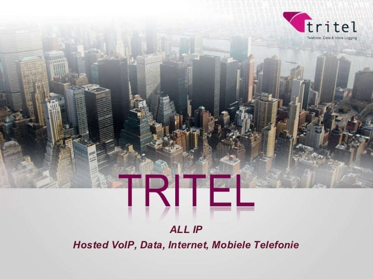 ALL IP Hosted VoIP, Data, Internet, Mobiele Telefonie
