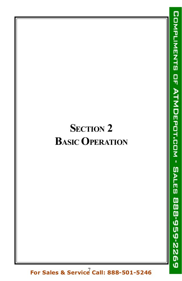 SECTION 2 BASIC OPERATION 7For Sales & Service Call: 888-501-5246
