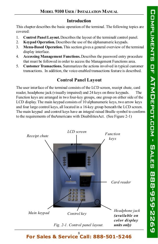 8 MODEL 9100 USER / INSTALLATION MANUAL Introduction This chapter describes the basic operation of the terminal. The follo...