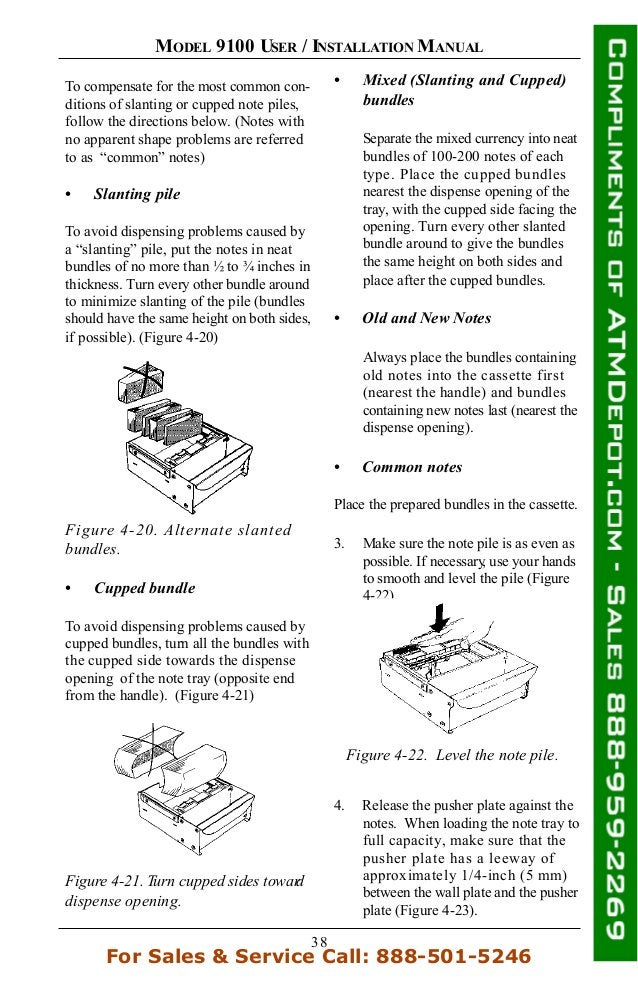 38 MODEL 9100 USER / INSTALLATION MANUAL To compensate for the most common con- ditions of slanting or cupped note piles, ...