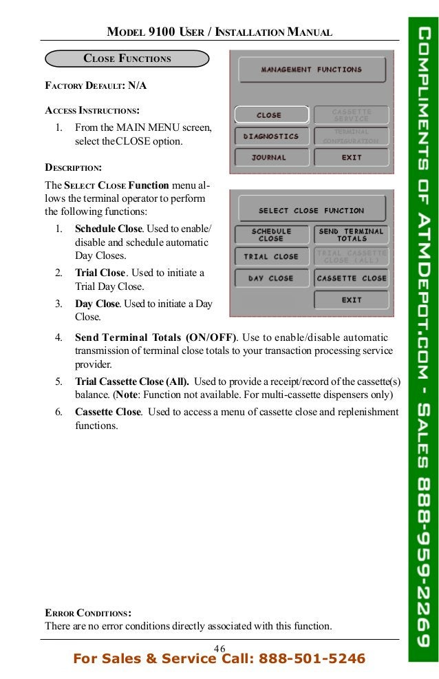 46 MODEL 9100 USER / INSTALLATION MANUAL ACCESS INSTRUCTIONS: 1. From the MAIN MENU screen, select theCLOSE option. CLOSE ...