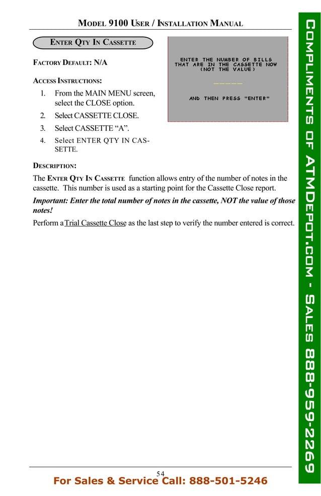 54 MODEL 9100 USER / INSTALLATION MANUAL ENTER QTY IN CASSETTE FACTORY DEFAULT: N/A DESCRIPTION: The ENTER QTY IN CASSETTE...