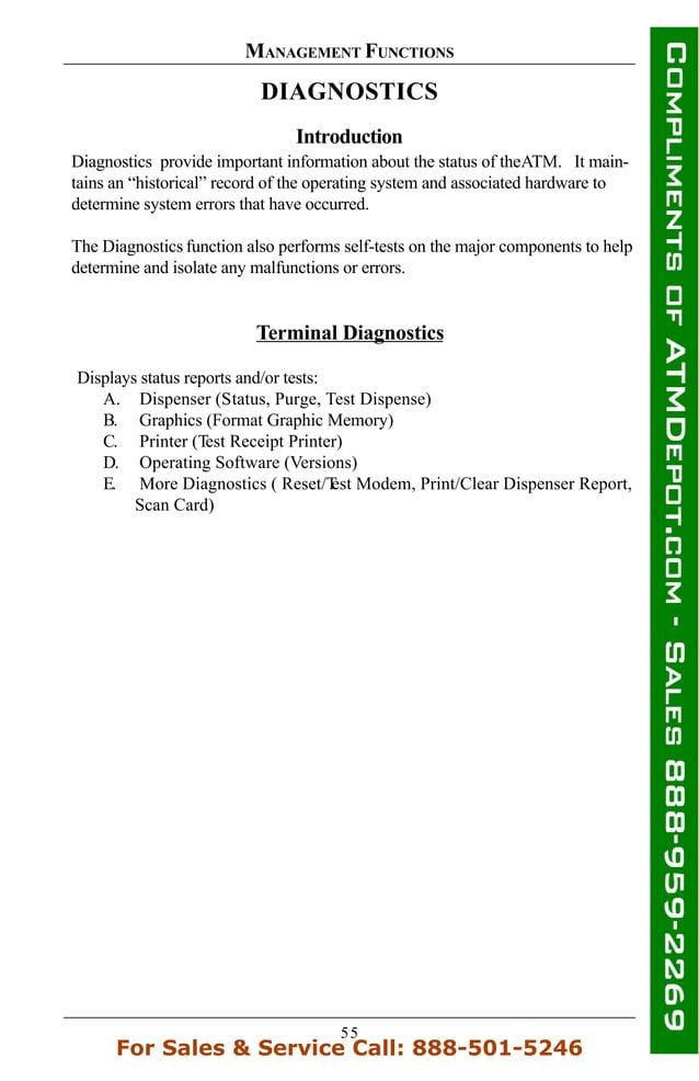 55 MANAGEMENT FUNCTIONS DIAGNOSTICS Introduction Diagnostics provide important information about the status of theATM. It ...