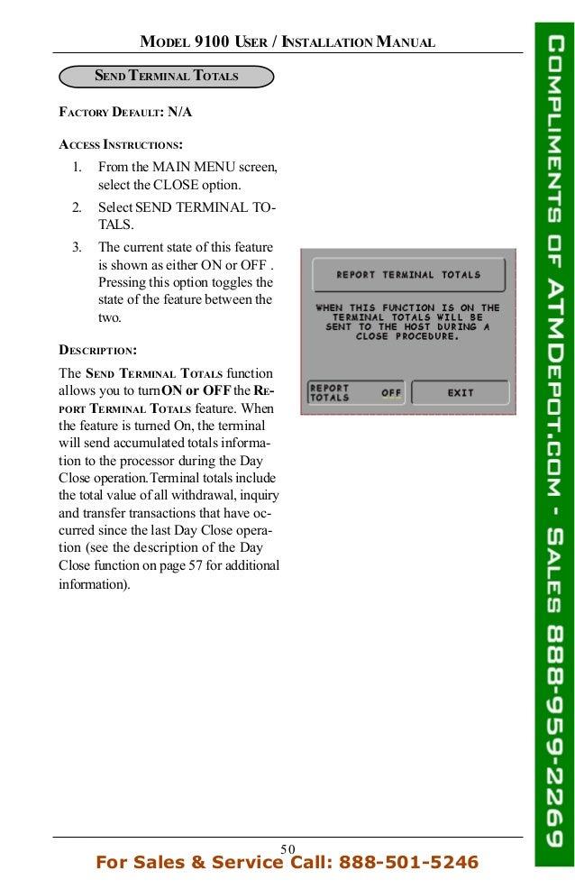 50 MODEL 9100 USER / INSTALLATION MANUAL FACTORY DEFAULT: N/A SEND TERMINAL TOTALS DESCRIPTION: ACCESS INSTRUCTIONS: 1. Fr...