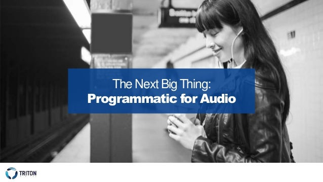 The Next Big Thing: Programmatic for Audio