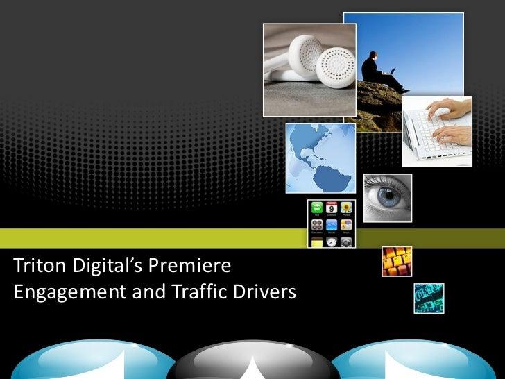 Triton Digital's PremiereEngagement and Traffic Drivers