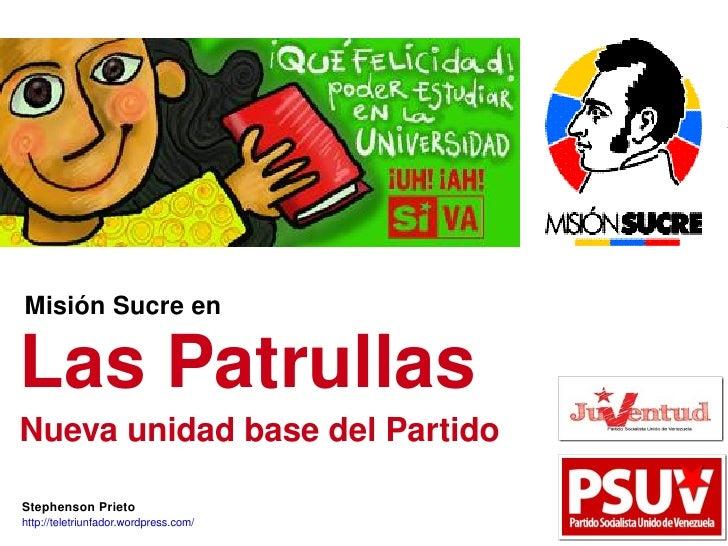 MisiónSucreen                                                            LasPatrullas                                 ...