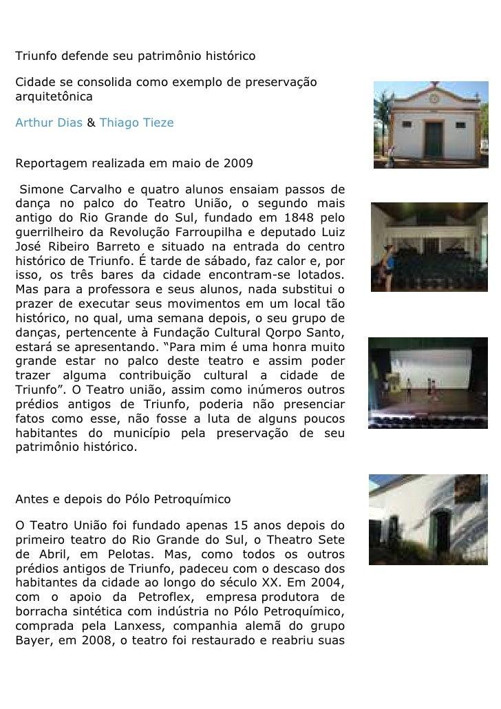 Triunfo defende seu patrimônio histórico  Cidade se consolida como exemplo de preservação arquitetônica  Arthur Dias & Thi...