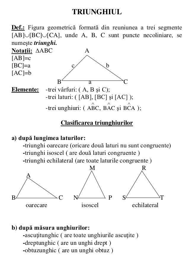 TRIUNGHIULDef.: Figura geometrică formată din reuniunea a trei segmente[AB][BC][CA], unde A, B, C sunt puncte necoliniar...