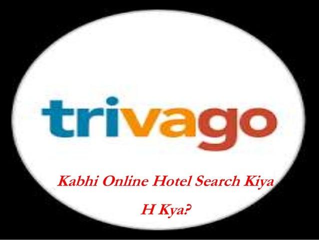 Trivago trivago kabhi online hotel search kiya h kya stopboris Images