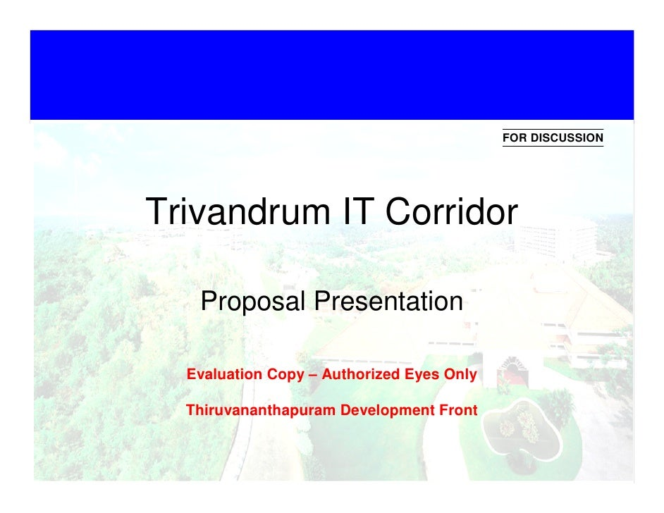 FOR DISCUSSION •   Click to edit Master text styles •   Second level           Trivandrum IT Corridor •   Third level •   ...