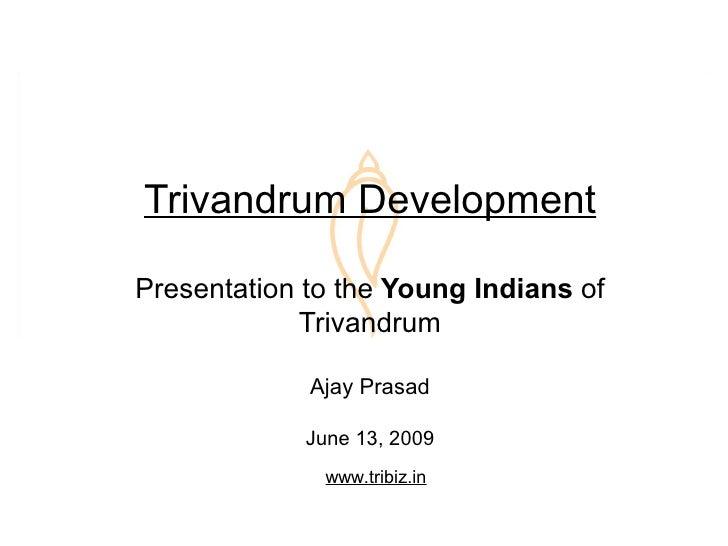 Trivandrum Development Jun 13 2009