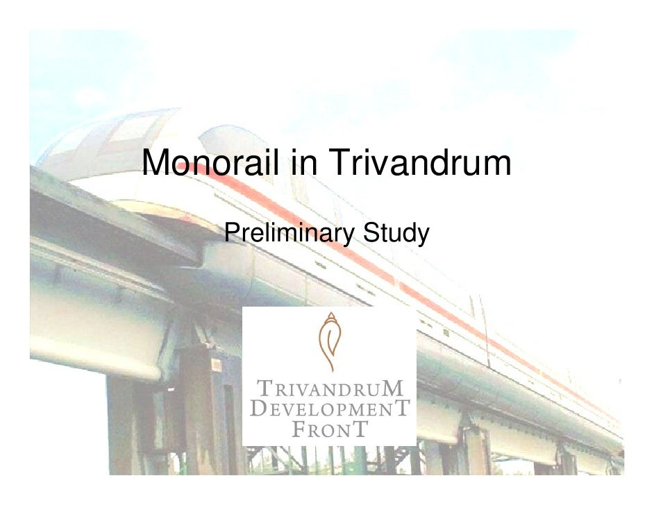 Monorail in Trivandrum     Preliminary Study
