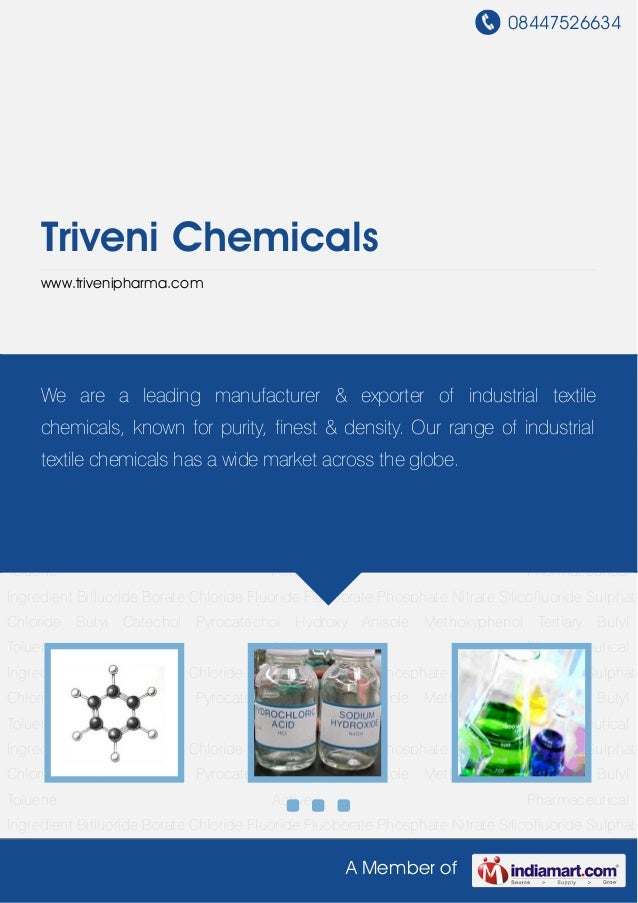 08447526634A Member ofTriveni Chemicalswww.trivenipharma.comBifluoride Borate Chloride Fluoride Fluoborate Phosphate Nitra...