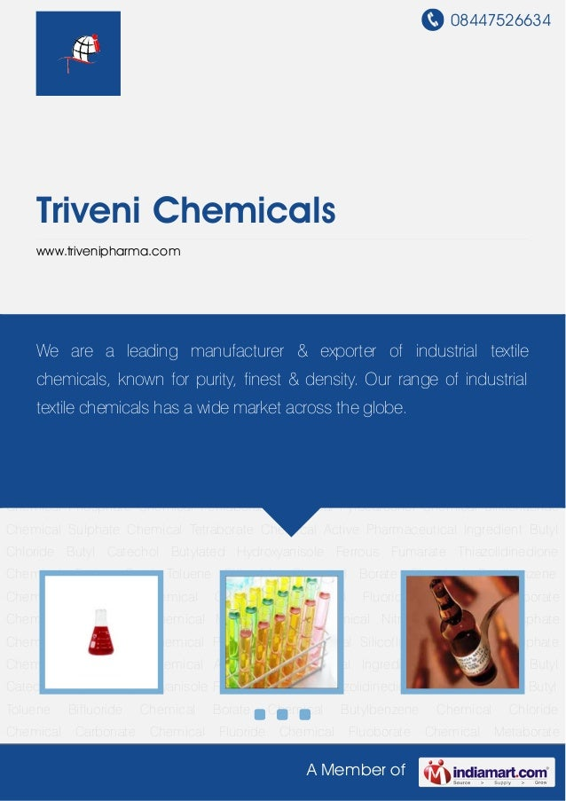 08447526634A Member ofTriveni Chemicalswww.trivenipharma.comBifluoride Chemical Borate Chemical Butylbenzene Chemical Chlo...