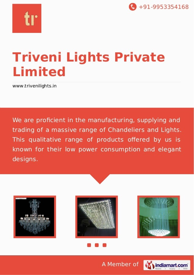 +91-9953354168 A Member of Triveni Lights Private Limited www.trivenilights.in We are proficient in the manufacturing, supp...