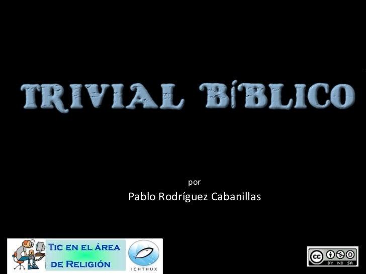 por Pablo Rodríguez Cabanillas