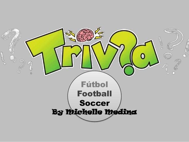 Fútbol Football Soccer By Michelle Medina