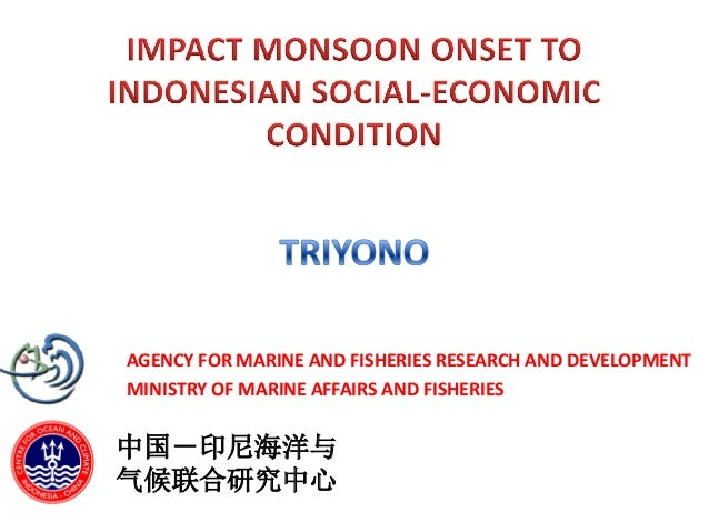 AGENCY FOR MARINE AND FISHERIES RESEARCH AND DEVELOPMENT MINISTRY OF MARINE AFFAIRS AND FISHERIES 中国-印尼海洋与 气候联合研究中心