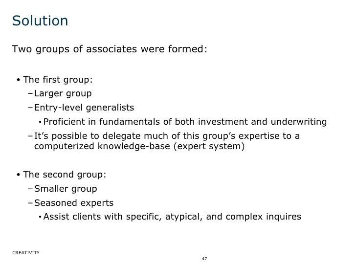 Solution <ul><li>Two groups of associates were formed: </li></ul><ul><ul><li>The first group: </li></ul></ul><ul><ul><ul><...